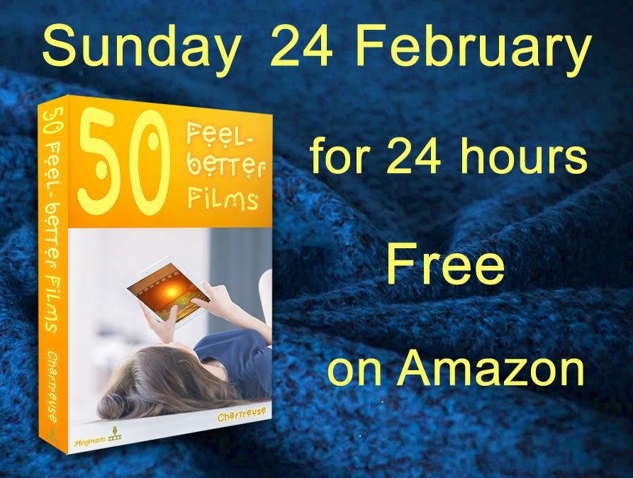 Image of book: 50 Feel-better Films on a cozy dark blue blanket. Text: Sunday 24 February for 24 hours only free on Amazon